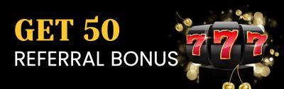 Get 50 referral bonus